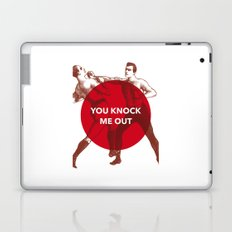You Knock Me Out Laptop & iPad Skin