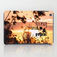 Young, wild & free iPad Case