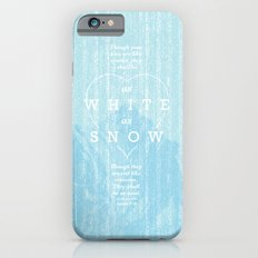 as white as snow Slim Case iPhone 6s
