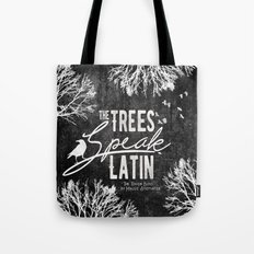 The Trees Speak Latin - Raven Boys Tote Bag