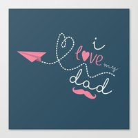 I love my dad blue Canvas Print