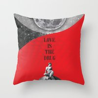Love Is The Drug (Rockin… Throw Pillow