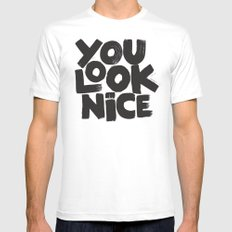 YOU LOOK NICE SMALL White Mens Fitted Tee