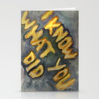 i know what you did Stationery Cards
