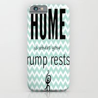 Home is where your rump rests iPhone 6 Slim Case