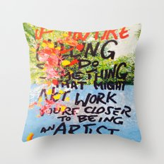 IF YOU ARE WILLING Throw Pillow