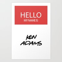 HELLO MY NAME IS... KEN … Art Print