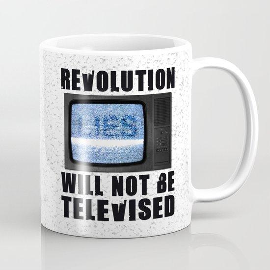 Revolution will not be televised Mug