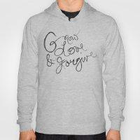 Grow, Love & Forgive Hoody