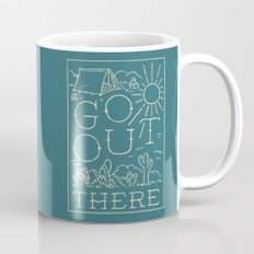 Go Out There Mug