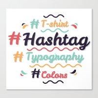 Hashtag Everything Canvas Print