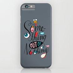 Something Out of Nothing  iPhone 6s Slim Case