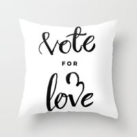 Vote for Love Throw Pillow
