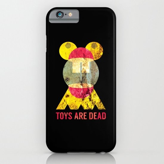 Toys Are Dead. iPhone & iPod Case