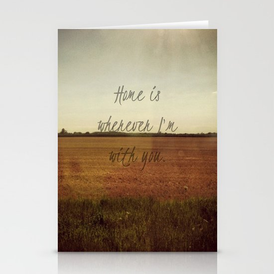 Home is Wherever I'm With You Stationery Card