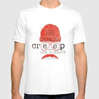 Creep in a T-Shirt Mens Fitted Tee White SMALL