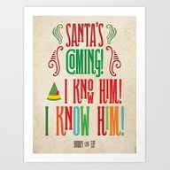 Buddy The Elf! Santa's C… Art Print
