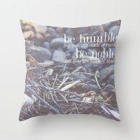 noble + humble. Throw Pillow