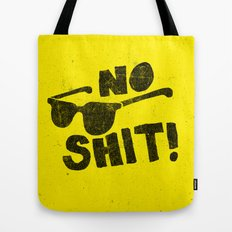 No Shit Shades! Tote Bag