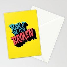 Push it 'til it's Broken Stationery Cards