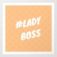 #LADYBOSS Art Print