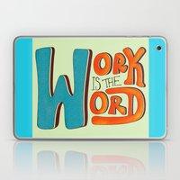 Work Is The Word Laptop & iPad Skin