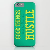 Good Things Come To Thos… iPhone 6 Slim Case