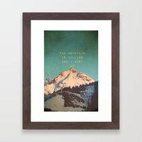 Mountain Is  Calling Framed Art Print