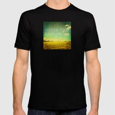 Never Stop Exploring Black SMALL Mens Fitted Tee