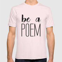 Be a poem Mens Fitted Tee Light Pink SMALL