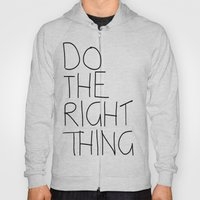 Do The Right Thing Hoody
