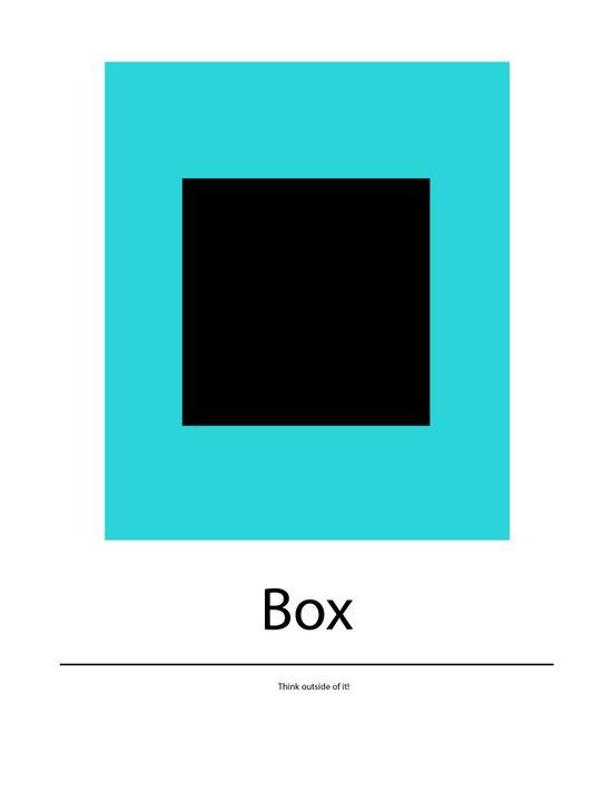Box - think outside of it! Art Print