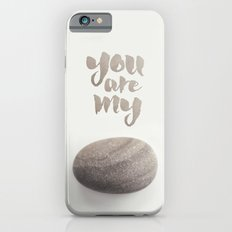 You Are My Rock iPhone 6 Slim Case