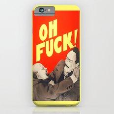 Oh F*#k ! Slim Case iPhone 6s