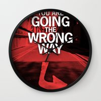 You are going the wrong way Wall Clock