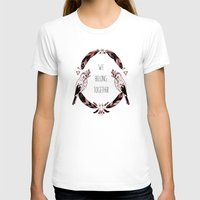 We Belong Together Womens Fitted Tee White SMALL