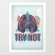 TRY NOT TO BREATHE Art Print