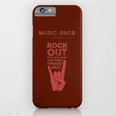 Rock Out — Music Snob Tip #541 iPhone 6 Slim Case