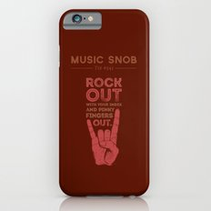 Rock Out — Music Snob Tip #541 Slim Case iPhone 6s