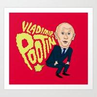 Vladimir Pootin' Art Print