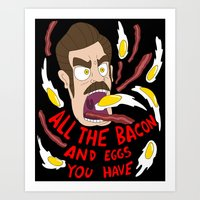 Ron Swanson: All the Bacon and Eggs You Have Art Print