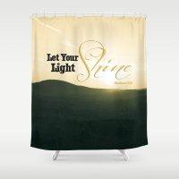 Let Your Light Shine - M… Shower Curtain