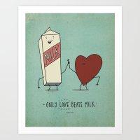 only love beats milk Art Print
