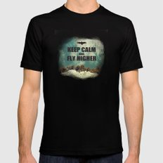 Keep Calm And Fly Higher Mens Fitted Tee Black SMALL