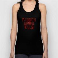 Passion Never Fails Unisex Tank Top