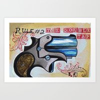 Rule #2 The Double Tap  Art Print