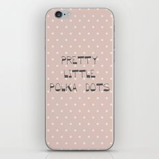 Pretty Little Polka Dots ~ ~ poster ~ typography ~ illistration iPhone & iPod Skin