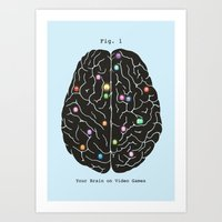 Your Brain On Video Game… Art Print