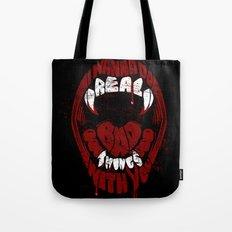 Real Bad Things Tote Bag