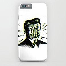 Typeface Slim Case iPhone 6s